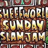 Sheffworld Slam Jam