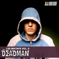 LSS Mixtape Vol. 8 – Alex Deadman