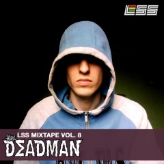 LSS Mixtape Vol. 8 – Alex Deadman