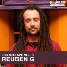 LSS Mixtape Vol. 9 – Reuben G